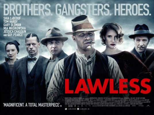 Lawless: Blood, Brotherhood and a Fistful of Moonshine