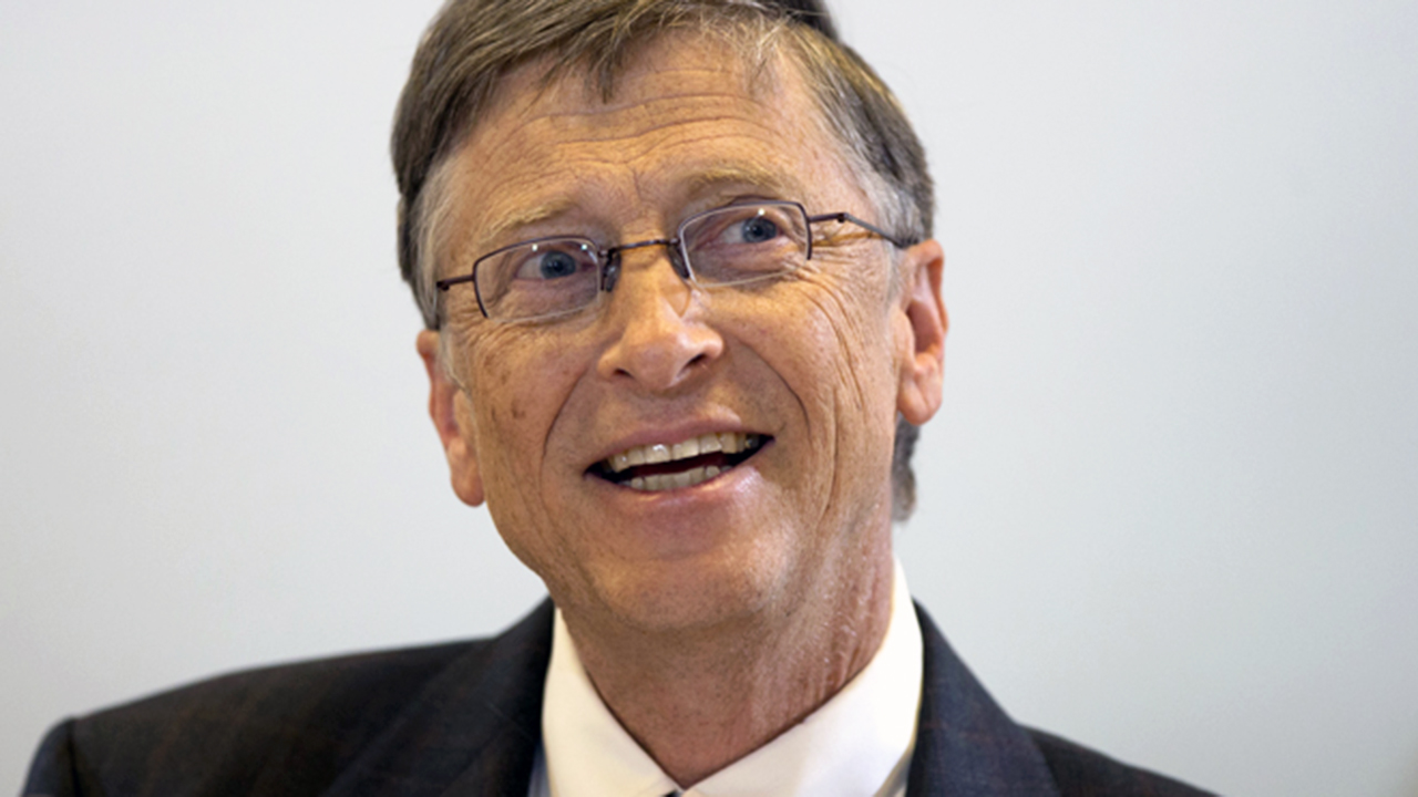 Bill Gates, Founder,  Bill & Melinda Gates Foundation.