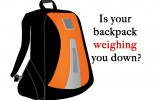 Is your backpack weighing you down?